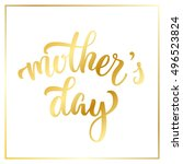hand drawn lettering mother's... | Shutterstock . vector #496523824