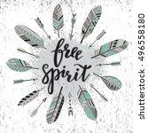 handwritten quote free spirit... | Shutterstock .eps vector #496558180