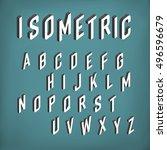 isometric font alphabet. vector ...   Shutterstock .eps vector #496596679