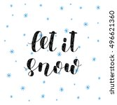 let it snow. brush hand...   Shutterstock .eps vector #496621360