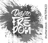 """desire for freedom""  ... 