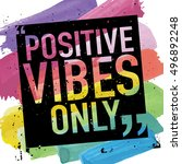 positive vibes only   positive... | Shutterstock .eps vector #496892248