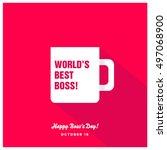 world's best boss mug   happy... | Shutterstock .eps vector #497068900