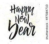 happy new year. calligraphy.... | Shutterstock .eps vector #497084710