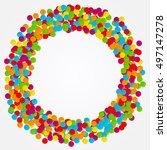 confetti. round frame of... | Shutterstock .eps vector #497147278
