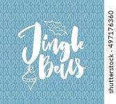 jingle all the way. christmas... | Shutterstock .eps vector #497176360