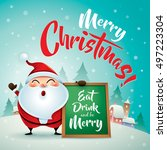 merry christmas  santa claus in ... | Shutterstock .eps vector #497223304