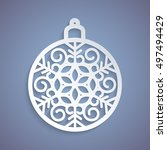christmas ball with a snowflake ... | Shutterstock .eps vector #497494429