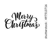 merry christmas calligraphy.... | Shutterstock .eps vector #497513716