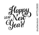happy new year 2017 calligraphy.... | Shutterstock .eps vector #497513830
