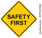 safety first  yellow square... | Shutterstock .eps vector #497519908