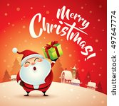 merry christmas  santa claus in ... | Shutterstock .eps vector #497647774