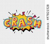 crash comic effects lettering... | Shutterstock .eps vector #497821528
