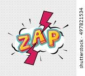 zap comic effects lettering... | Shutterstock .eps vector #497821534