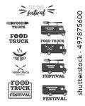 food truck set. logo  emblems   ... | Shutterstock .eps vector #497875600