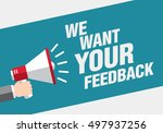we want your feedback. hand... | Shutterstock .eps vector #497937256