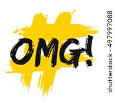 omg  oh my god   brush... | Shutterstock .eps vector #497997088