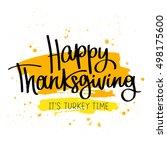 happy thanksgiving. it's turkey ... | Shutterstock . vector #498175600