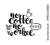no coffee   no workee. alarm... | Shutterstock .eps vector #498210880