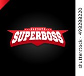 awesome super boss or director... | Shutterstock .eps vector #498288220