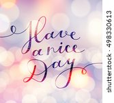 have a nice day  lettering ... | Shutterstock . vector #498330613
