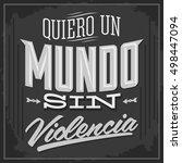 quiero un mundo sin violencia   ... | Shutterstock .eps vector #498447094