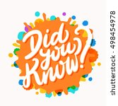 did you know  lettering. | Shutterstock .eps vector #498454978