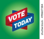 vote today arrow tag sign. | Shutterstock .eps vector #498607384