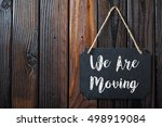 we are moving written in chalk... | Shutterstock . vector #498919084