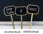Keep Calm And Dance Message...