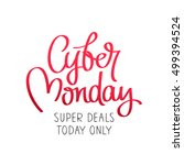 cyber monday. super deal  today ... | Shutterstock .eps vector #499394524