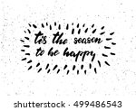 tis the season to be happy  ... | Shutterstock .eps vector #499486543