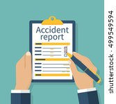 accident report form. man write ... | Shutterstock .eps vector #499549594