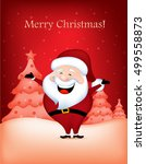 cute santa claus wishing a... | Shutterstock .eps vector #499558873