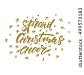 spread christmas cheer   ink...   Shutterstock .eps vector #499573183