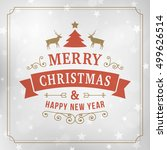 merry christmas and happy new... | Shutterstock .eps vector #499626514