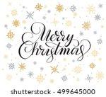 merry christmas lettering over... | Shutterstock .eps vector #499645000
