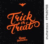 trick or treat hand written... | Shutterstock .eps vector #499680988