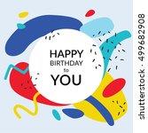 memphis happy birthday. vector... | Shutterstock .eps vector #499682908