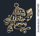 winter is coming lettering.... | Shutterstock .eps vector #499687489