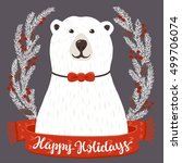 polar bear with happy holidays... | Shutterstock .eps vector #499706074