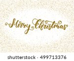 merry christmas   ink freehand... | Shutterstock .eps vector #499713376