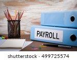 payroll  office binder on... | Shutterstock . vector #499725574
