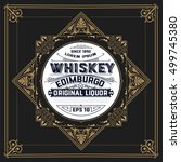whiskey label with old frames.... | Shutterstock .eps vector #499745380