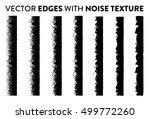 noise edges set   isolated... | Shutterstock .eps vector #499772260