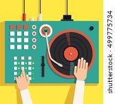 turntable with dj hands. flat...   Shutterstock . vector #499775734