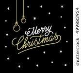 merry christmas lettering... | Shutterstock .eps vector #499882924