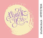 hand lettering thank you on... | Shutterstock .eps vector #499957834