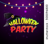 halloween party for invitation... | Shutterstock .eps vector #500096800
