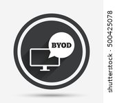 byod sign icon. bring your own... | Shutterstock .eps vector #500425078